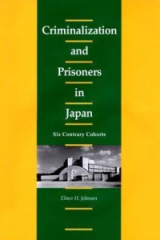 Criminalization and Prisoners in Japan