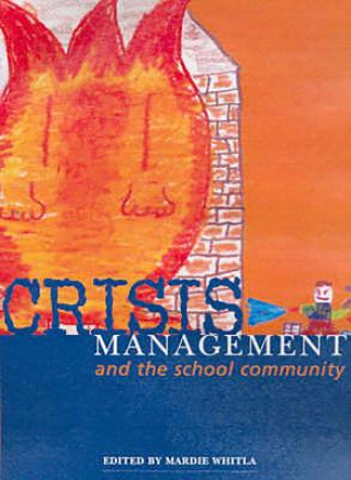 Crises Management and the School Community