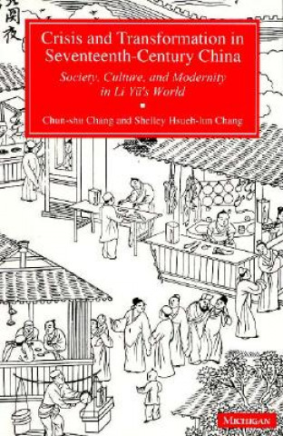 Crisis and Transformation in Seventeenth-Century China