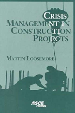 Crisis Management in Construction Projects
