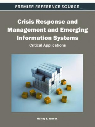 Crisis Response & Management and Emerging Information Systems