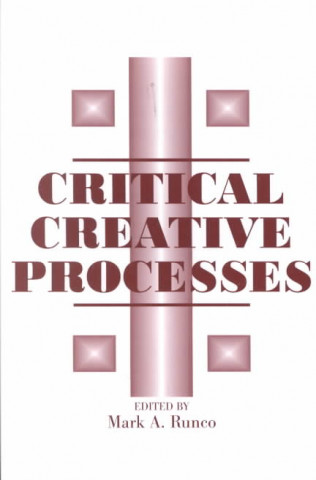 Critical Creative Processes