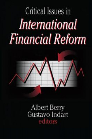 Critical Issues in International Financial Reform
