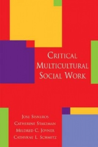 Critical Multicultural Social Work