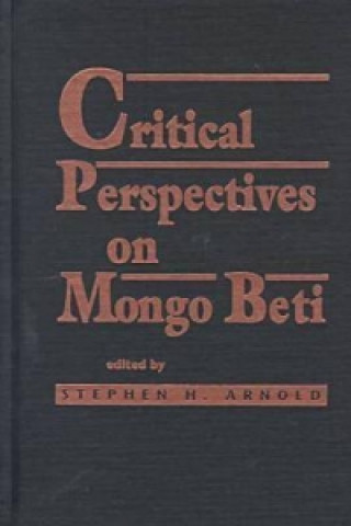 Critical Perspectives on Mongo Beti