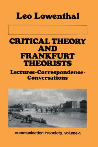 Critical Theory and Frankfurt Theorists