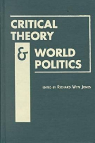 Critical Theory and World Politics