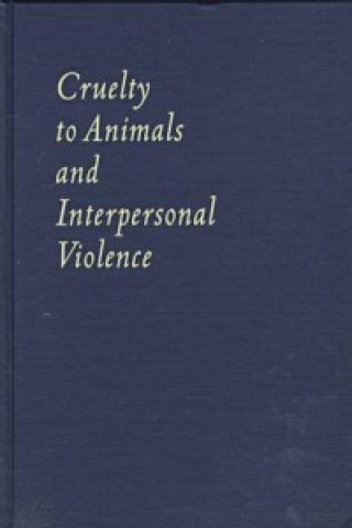 Cruelty to Animals and Interpersonal Violence