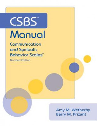 Communication and Symbolic Behavior Scales Manual