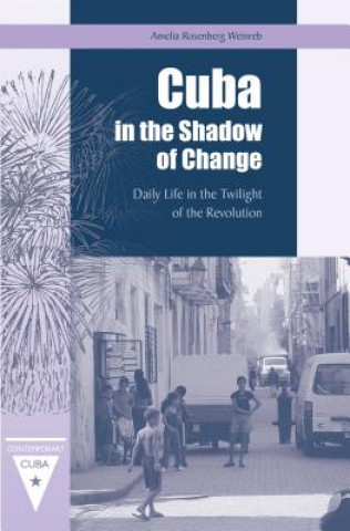 Cuba in the Shadow of Change