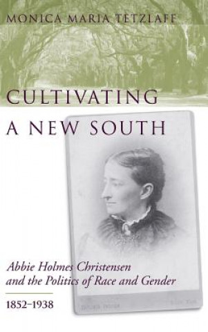 Cultivating a New South