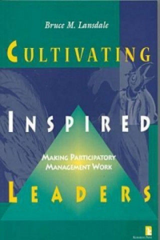 Cultivating Inspired Leaders