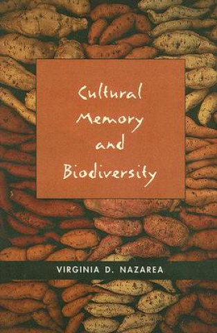 Cultural Memory and Biodiversity