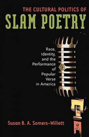 Cultural Politics of Slam Poetry