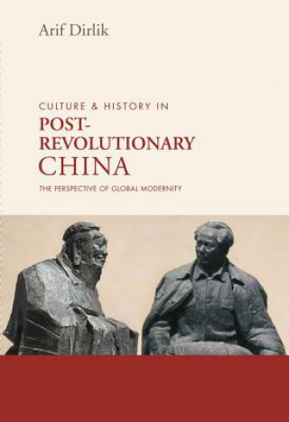 Culture & History in Post-Revolutionary China