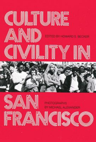 Culture and Civility in San Francisco