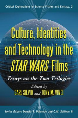 Culture, Identities and Technology in the Star Wars Films