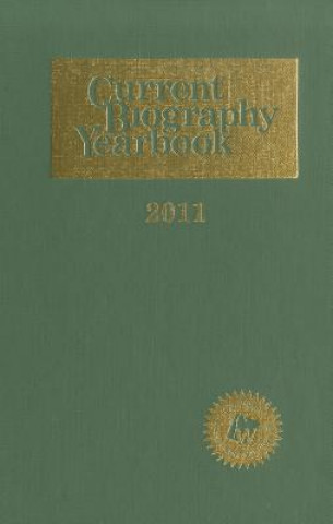 Current Biography Yearbook 2011