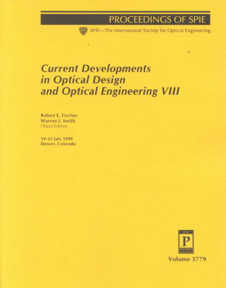 Current Developments in Optical Design and Optical Engineering
