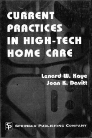 Current Practices in High-tech Home Care