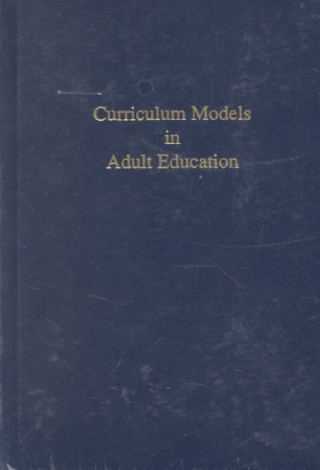 Curriculum Models in Adult Education