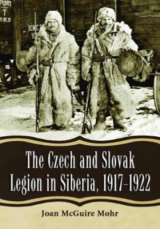Czech and Slovak Legion in Siberia, 1917-1922