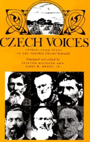 Czech Voices: Stories from Texas in the