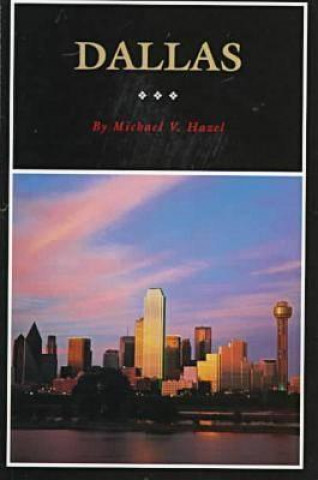Dallas: History of the Big D