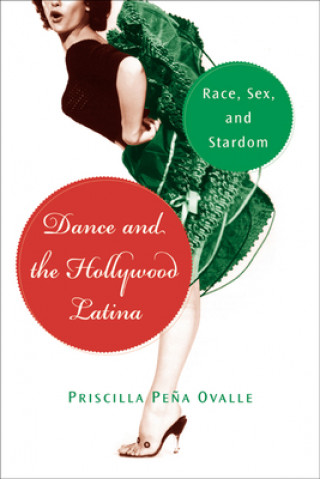 Dance and the Hollywood Latina