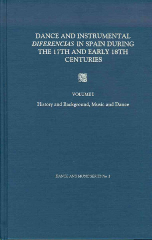 Dance and Instrumental Diferencias in Spain During the 17th and Early 18th Centuries
