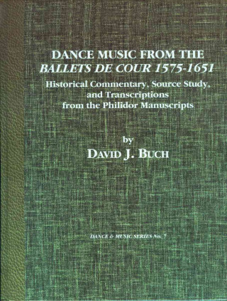 Dance Music from the Ballets de Cour, 1575-1651