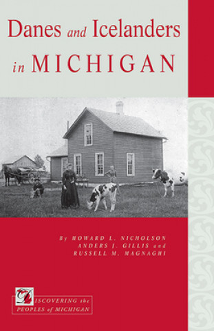 Danes and Icelanders in Michigan