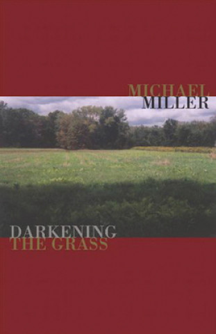 Darkening the Grass