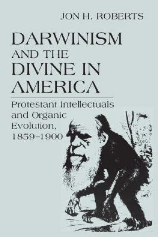 Darwinism and the Divine in America