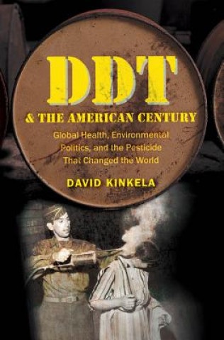 DDT and the American Century