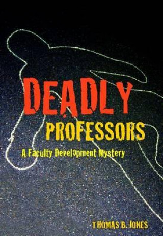 Deadly Professors