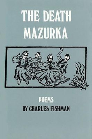 DEATH MAZURKA POEMS