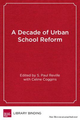 Decade of Urban School Reform