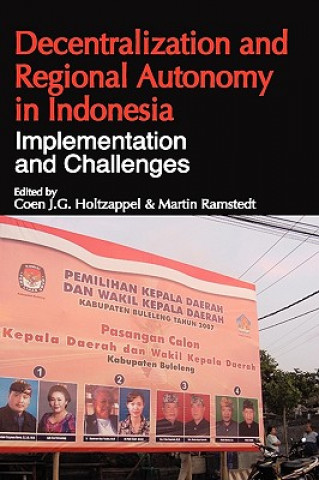 Decentralization and Regional Autonomy in Indonesia