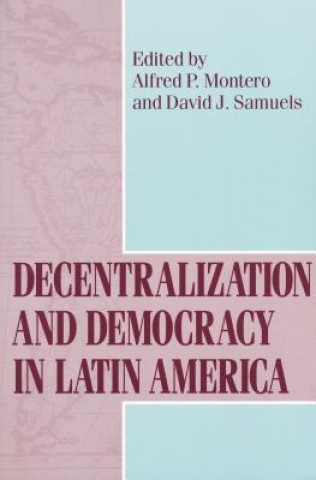 Decentralization and Democracy in Latin America