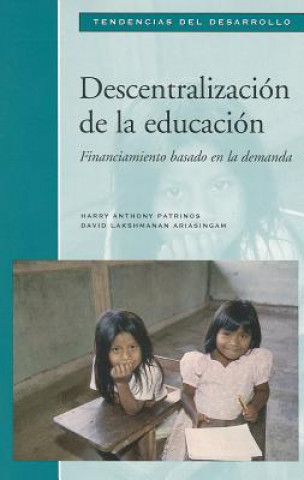 Decentralization of Education Demand-Side Finan