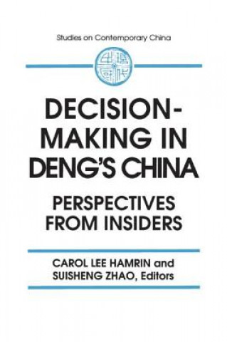 Decision-making in Deng's China