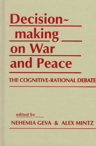 Decisionmaking on War and Peace