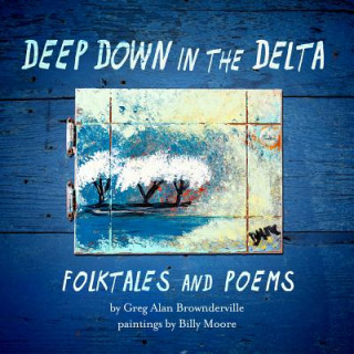 Deep Down in the Delta