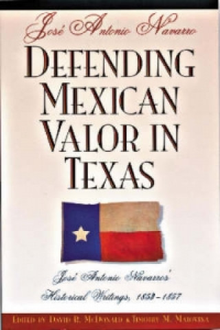 Defending Mexican Valor in Texas