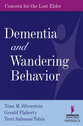 Dementia and Wandering Behavior