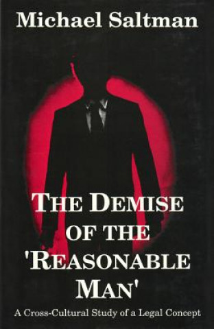 Demise of the Reasonable Man