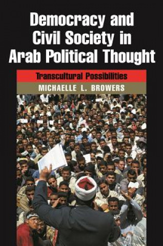 Democracy and Civil Society in Arab Political Thought