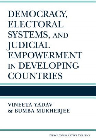 Democracy, Electoral Systems and Judicial Empowerment in Developing Countries