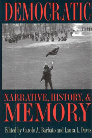 Democratic Narrative, History and Memory